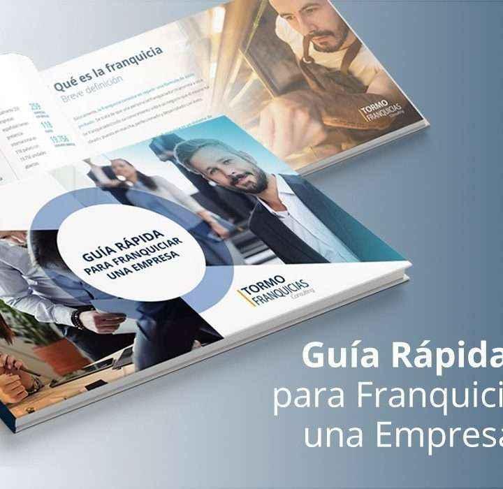 """Tormo Franquicias Consulting anuncia el lanzamiento de su """"Guía Rápida para Franquiciar una Empresa"""""""